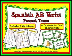Spanish AR Verbs Present Tense:  Includes 6 Worksheets and 24 Conversation Cards with directions for a Guided Pair Practice and a Mingle Activity