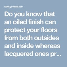 Do you know that an oiled finish can protect your floors from both outsides and inside whereas lacquered ones provide protection only to the exterior? Know more about their difference from the short posted by Hollands. Flooring Options, Real Wood, Did You Know, Knowing You, Holland, Hardwood Floors, It Is Finished, Exterior, Canning