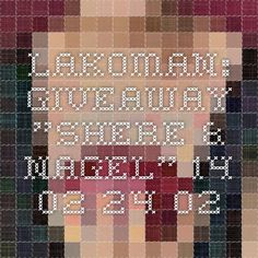 "Lakoman: Giveaway ""Shere & Nagel"" 14.02 - 24.02"