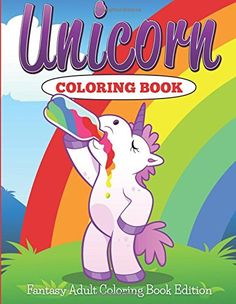 Unicorn Coloring Book: Fantasy Adult Coloring Book by Jupiter Kids http://www.amazon.com/dp/168260022X/ref=cm_sw_r_pi_dp_9Hp1vb0PWCG4E