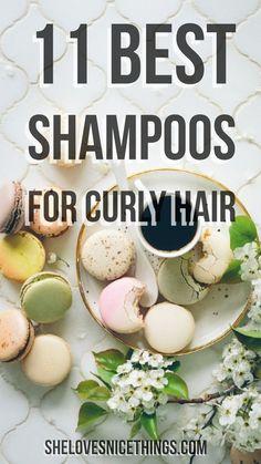 11 of the Best Shampoos for Curly #hair  - She Loves Nice Things #hairstyles #shampoo #shampoos #shampoocanada #shampoofemale #shampoohair #canada