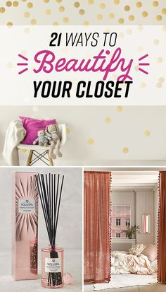 21 Ways To Transform Your Closet Into Your Favorite Place