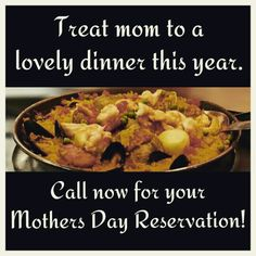 #sangria71 #mothersday #reservationsneeded #giftcards #available #paelladinner #luckymom