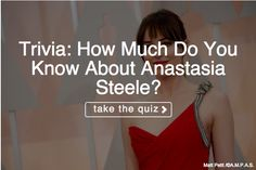 Test your Anastasia Steele knowledge!