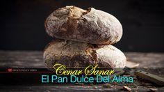 Cenar Sanar El Pan Dulce Del Alma  No 1