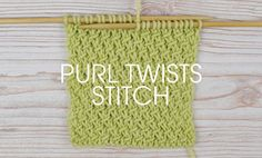 How to Knit: The Purl Twists Stitch - Deramores