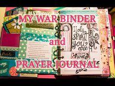 My War Binder / Prayer Journal: Walk Through and Advice - YouTube More