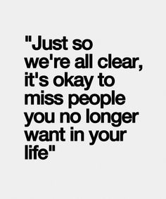 It's Okay To Miss People - Great Life Quote