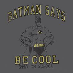 Well if Batman thinks it's a good idea....