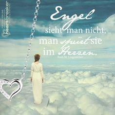 Engel sieht man nicht, man spürt sie im Herzen. (Ruth W. Lingenfelser) Spirit Magic, German Words, New Life, Family Life, Life Quotes, Motivation, Sayings, Pattaya, Hair Style