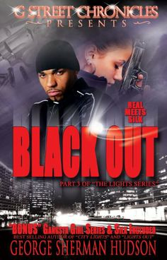 Black Out (G Street Chronicles Presents The Lights Series) (Lights Series (City Lights, Lights Out)) by George Sherman Hudson