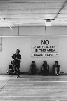 no skateboarding????