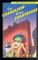 The Chameleon Wore Chartreuse / Bruce Hale.  J FIC. Bk #1 - Chet Gecko mysteries. AR Level: 3.5.  Lexile: 410.