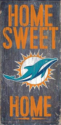 c7ff729b0ed Welcome NFL fans enjoy your Miami Dolphins Officially Licensed team  tailgationg gear. Miami Dolphins Wood Sign - Home Sweet Home