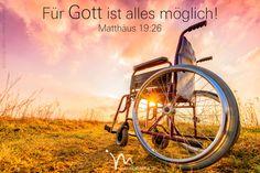 """""""#Jesus sah sie an und sagte: »Bei den #Menschen ist das #unmöglich, aber für #Gott ist alles #möglich.«"""" #Matthäus 19:26 #glaubensimpulse"""