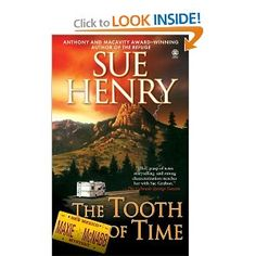 The Tooth of Time: A Maxine and Stretch Mystery (Maxie and Stretch Mystery): Sue Henry: 9780451412379: Amazon.com: Books