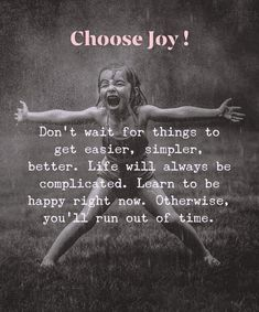 Make it your conscious effort every day! Choose joy & be happy! Quotable Quotes, Wisdom Quotes, Words Quotes, Wise Words, Quotes Quotes, Choose Joy, Choose Happiness, Happiness Quotes, Positive Quotes