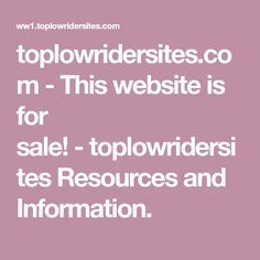 toplowridersites.com-This website is for sale!-toplowridersites Resources and Information.