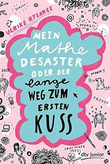 Lesendes Katzenpersonal: [Rezension] Ulrike Rylance - Mein Mathedesaster od...