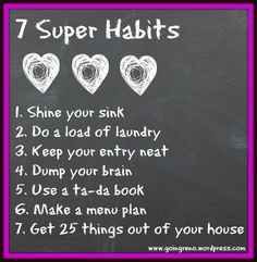 Week two in the C.H.a.O.S. series offers 7 Super Habits to get the party started. These will change your life! (They changed mine, anyway.)