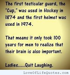 Hockey facts - http://www.loveoflifequotes.com/funny/hockey-facts/