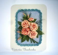 Quilling greeting card - Pastel roses - Birthday quilling greeting card - Anniversary quilling greeting card - Quilled card