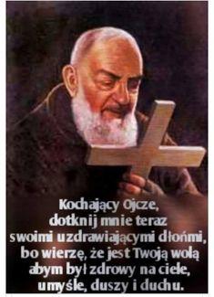 Ojcze Pio Madonna, Ora Et Labora, One Stroke, God Loves You, Holidays And Events, Gods Love, Psychology, Prayers, Love You