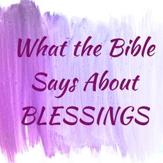 """The word """"blessing"""" is in the Bible over 400 times. So, what does the Bible say about """"blessings""""? Gods Favor, Revelation 1, Rejoice And Be Glad, Blessed Are Those, Beatitudes, Kingdom Of Heaven, Latin Words, Bible Lessons, Faith In God"""