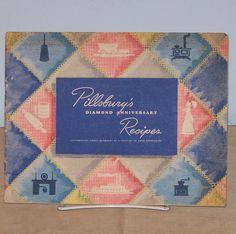 Pillsbury's Diamond Anniversary Recipes Cookbook WWII Cook Book Advertising