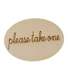 'Please Take One' Wood Sign #zulily #zulilyfinds