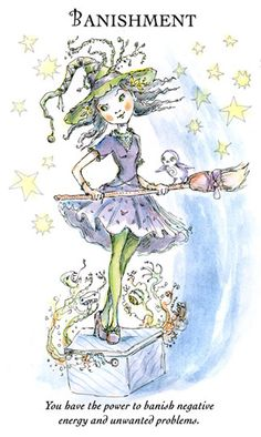 """☆ Witchling: Banishment """"You have the power to banish negative energy and unwanted problems."""" -::- Artist Paulina Cassidy ☆"""