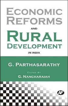 Economic Reforms and Rural Development in India..  Since 1991 Indian economy has been exposed to economic liberalisation and globalisation in line with structural adjustment and stabilisation policies initiated by IMF and World Bank...  http://www.eurospanbookstore.com/