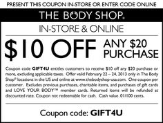 $10 off $20 at The Body Shop, or online via promo code GIFT4U coupon via The Coupons App