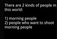 There are 2 kinds of people..