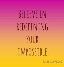 """Today is a good day to~   Redefine your limits!  Ask yourself """"what's beyond my limits"""" and """" what's a limit that I'm ready to redefine?"""