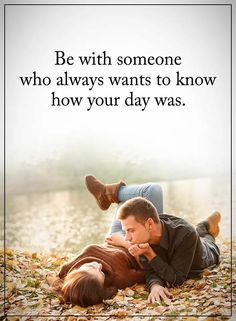Be with someone who always wants to know how your day was. Partner Quotes, Relationship Quotes, Time Quotes, Quotes To Live By, Lessons Learned In Life, Life Lessons, Qoutes About Love, Romantic Love Quotes, Romantic Poems