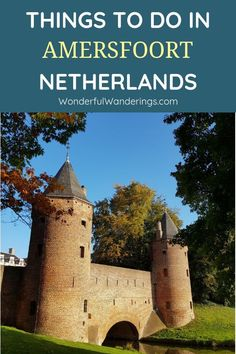 Looking for fun things to do in Utrecht province? Check this post with day trips to places like Amersfoort, Woerden, Spakenburg and Castle De Haar. Europe Travel Tips, Travel Plan, Travel Advice, Travel Guides, Travel Destinations, European Road Trip, Europe Holidays, Amsterdam Things To Do In, Countries To Visit
