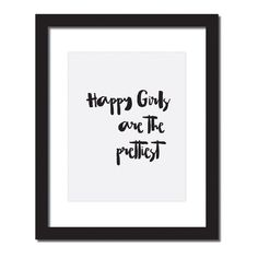 Inspirational quote print 'Happy girls are the prettiest'