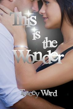 Book Lovers Life: This is the Wonder by Tracey Ward Book Blitz and Giveaway!