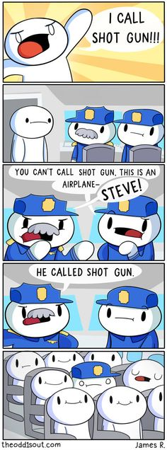 Shot-Gun by theodd1soutcomic Really Funny Memes, Stupid Funny Memes, Funny Relatable Memes, Funny Posts, Funny Quotes, Hilarious, True Memes, Funny Stuff, Funny Cartoons