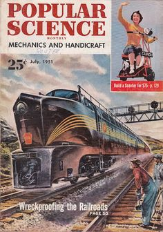July 1951 Popular Science Magazine Wreckproofing the Railroads Science Handicrafts