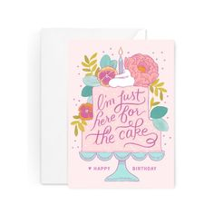 Here For The Cake Birthday Card by Paper Raven Co.