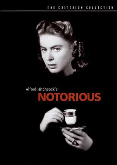 Notorious is a 1946 Action, Drama film directed by Alfred Hitchcock and starring Cary Grant, Ingrid Bergman. Old Movie Posters, Classic Movie Posters, Cinema Posters, Classic Movies, Film Posters, Alfred Hitchcock, Hitchcock Film, Ingrid Bergman, Cary Grant