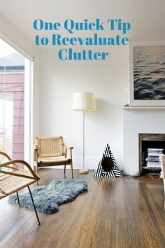 Letting Go & Living Better: One Quick Tip to Reevaluate Clutter