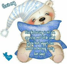 Goeie Nag, Good Night Messages, Afrikaans Quotes, Deep Thoughts, Smurfs, Qoutes, Prayers, Teddy Bear, Children