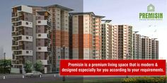 Premisin is a premium living space that is modern and designed especially for you according to your requirements.
