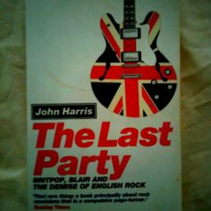 Britpop and the rise of New Labour. Fascinating and slightly seedy.