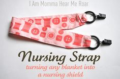 Sewing tutorial for a strap that connects to any blanket. Looks WAY easier than making a full nursing cover (which isn& hard, but time& short, people!) delia creates: Nesting with I Am Momma Hear Me Roar Nursing Cover Up, Nursing Cover Pattern, Diy Bebe, Baby Sewing, Sew Baby, Baby Crafts, Kid Crafts, So Little Time, Doula