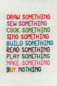 Less Is More : Minimalism : Simple living and minimalism cross stitch encouragement by Viv J M The Words, Vie Simple, Simple Living, Quotations, Me Quotes, Cross Stitch, Inspirational Quotes, Motivational, Wisdom