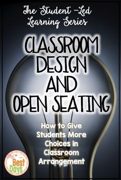 Classroom Design and Open Seating